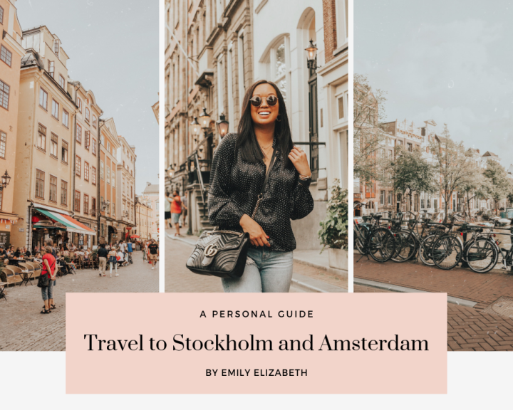 A Personal Guide to Europe: Stockholm and Amsterdam